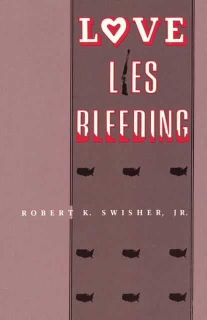 Love Lies Bleeding als Taschenbuch