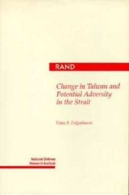 Change in Taiwan and Potential Adversity in the Strait als Taschenbuch