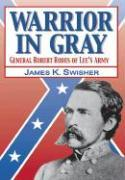Warrior in Gray: General Robert Rodes of Lee's Army als Buch (gebunden)