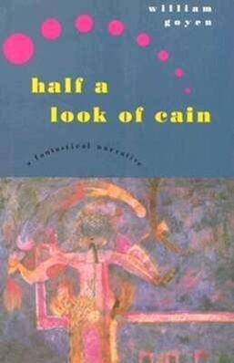 Half a Look of Cain: A Fantastical Narrative als Buch (gebunden)