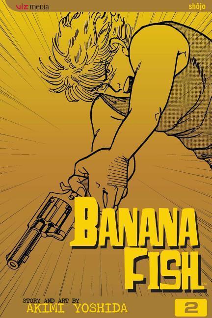 Banana Fish, Volume 2 als Taschenbuch