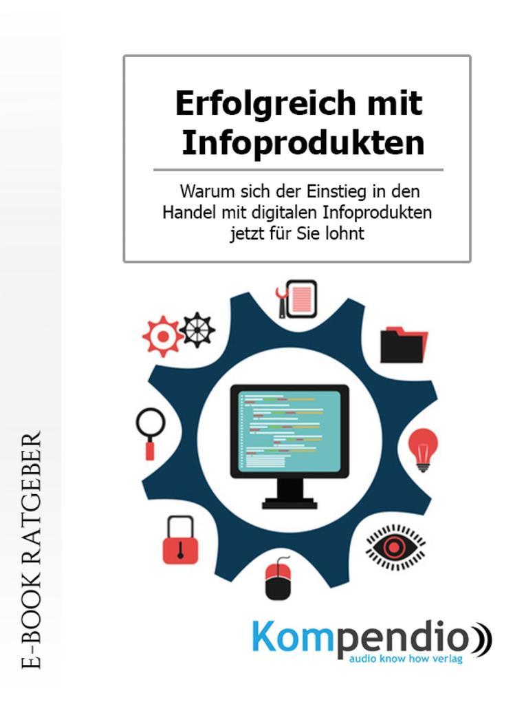 Erfolgreich mit Infoprodukten als eBook epub