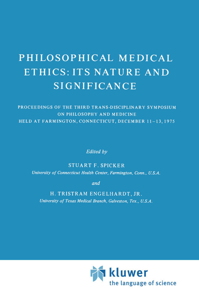Philosophical Medical Ethics: Its Nature and Significance als Buch (gebunden)