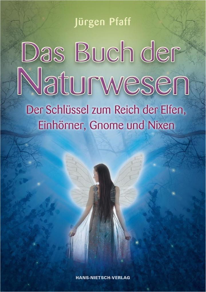 Das Buch der Naturwesen als eBook epub
