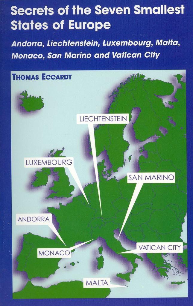 Secrets of the Seven Smallest States of Europe: Andorra, Liechtenstein, Luxembourg, Malta, Monaco, San Marino and Vatican City als Taschenbuch