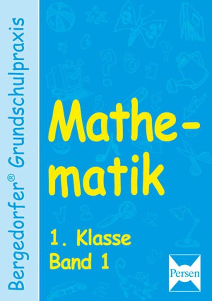 Mathematik 1 Klasse. Band 1 als Buch (kartoniert)