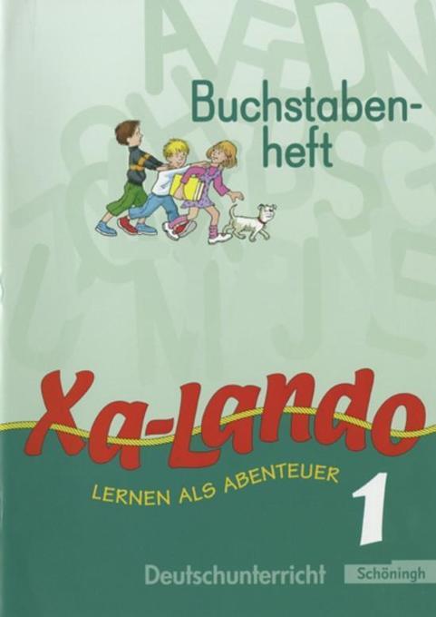 Xa-Lando 1. Neubarbeitung. Buchstabenheft. u.a Nordrhein-Westfalen als Buch (geheftet)