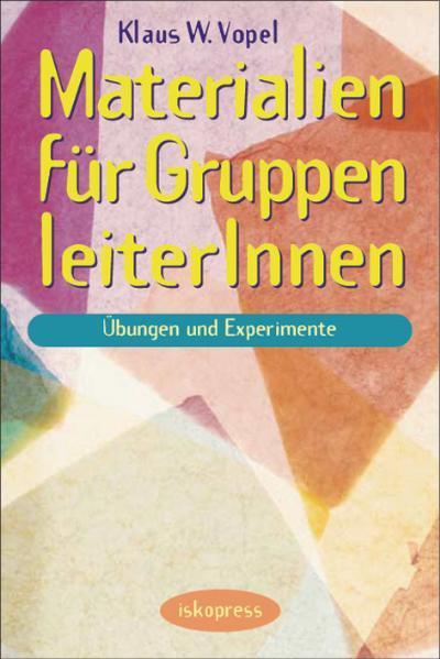 Materialien für GruppenleiterInnen als Buch (kartoniert)