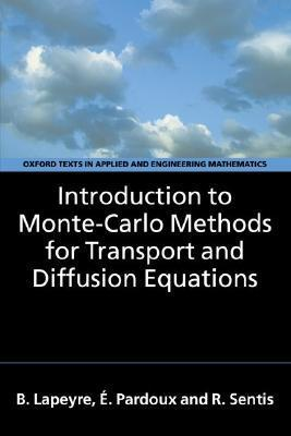 Introduction to Monte-Carlo Methods for Transport and Diffusion Equations als Buch (gebunden)