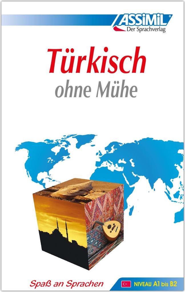 ASSiMiL Selbstlernkurs für Deutsche / Assimil Türkisch ohne Mühe als Buch (gebunden)