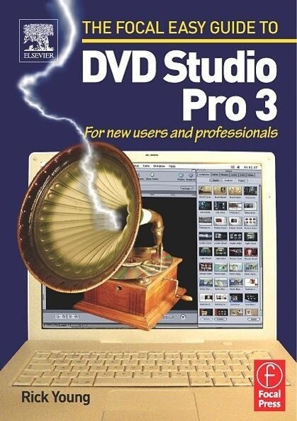 Focal Easy Guide to DVD Studio Pro 3 als Buch (kartoniert)