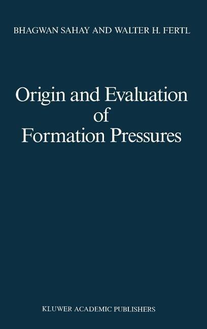 Origin and Evaluation of Formation Pressures als Buch (gebunden)