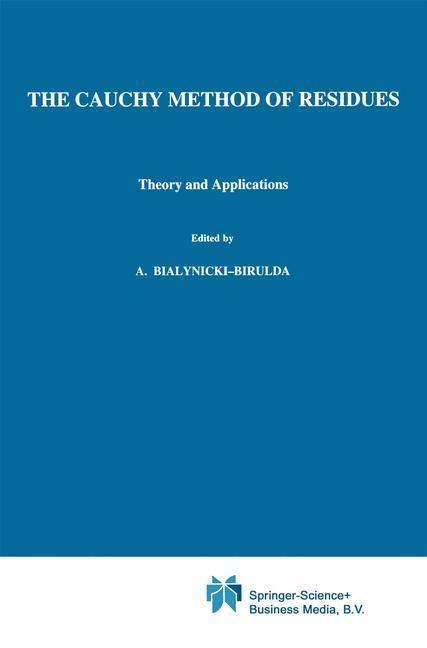 The Cauchy Method of Residues als Buch (kartoniert)
