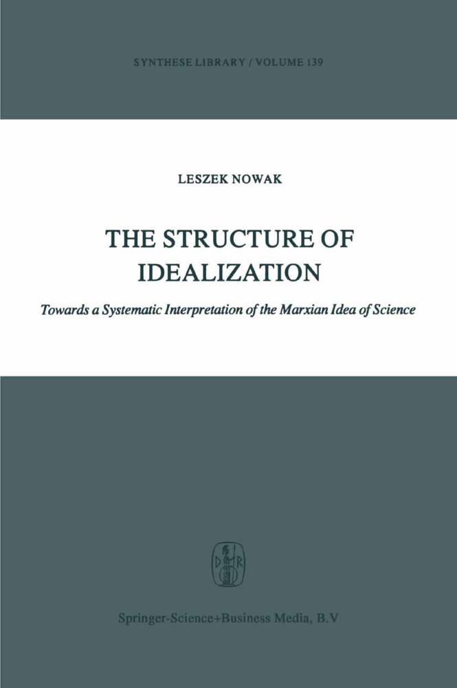 The Structure of Idealization als Buch (gebunden)