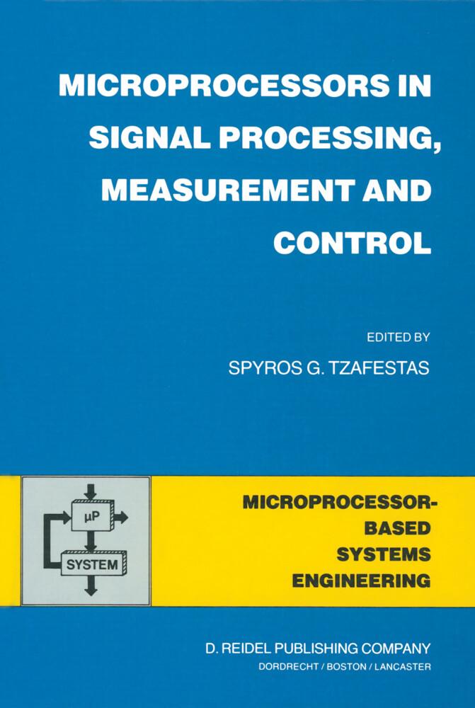 Microprocessors in Signal Processing, Measurement and Control als Buch (gebunden)