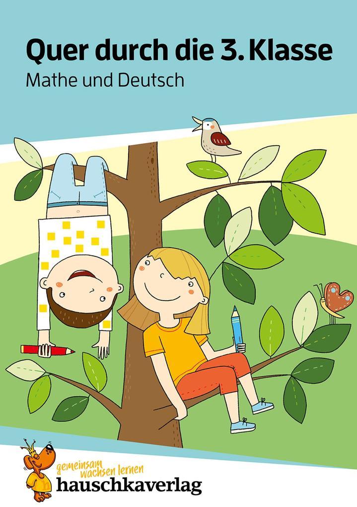 Quer durch die 3. Klasse, Mathe und Deutsch - Übungsblock als eBook pdf