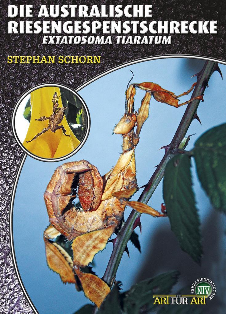 Die Australische Riesengespenstschrecke als eBook epub
