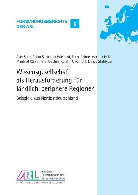 Wissensgesellschaft als Herausforderung für ländlich-periphere Regionen als Buch (kartoniert)