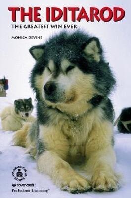 The Iditarod: The Greatest Win Ever als Buch (gebunden)