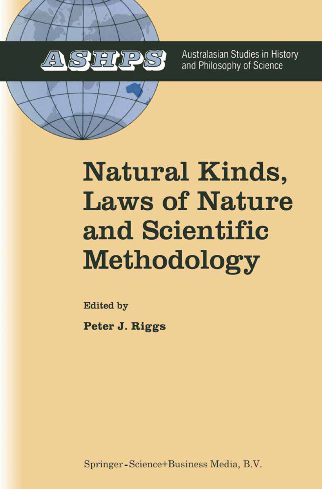 Natural Kinds, Laws of Nature and Scientific Methodology als Buch (gebunden)