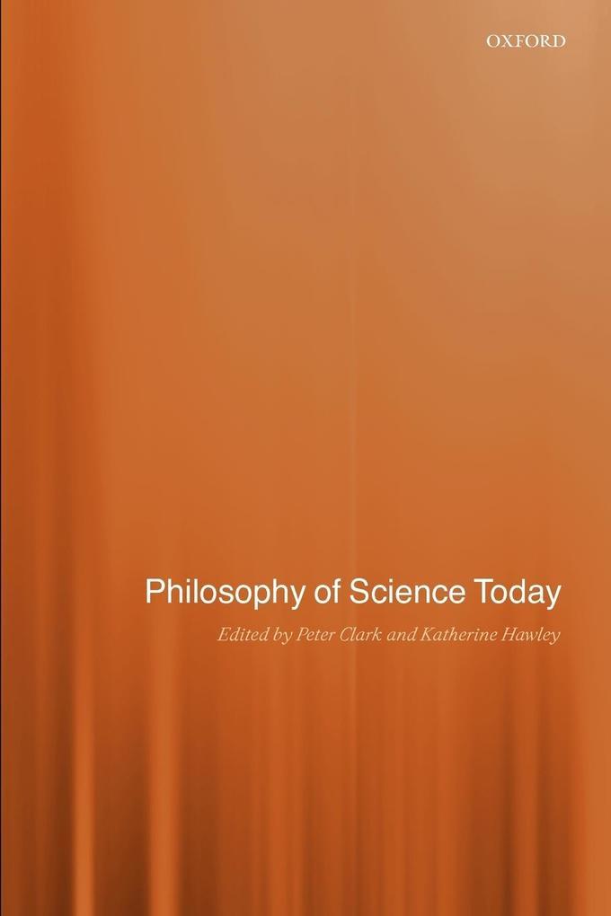 Philosophy of Science Today als Buch (kartoniert)