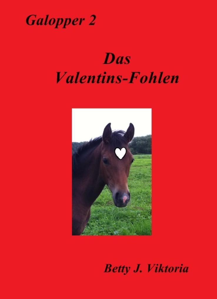 Das Valentins-Fohlen als eBook epub