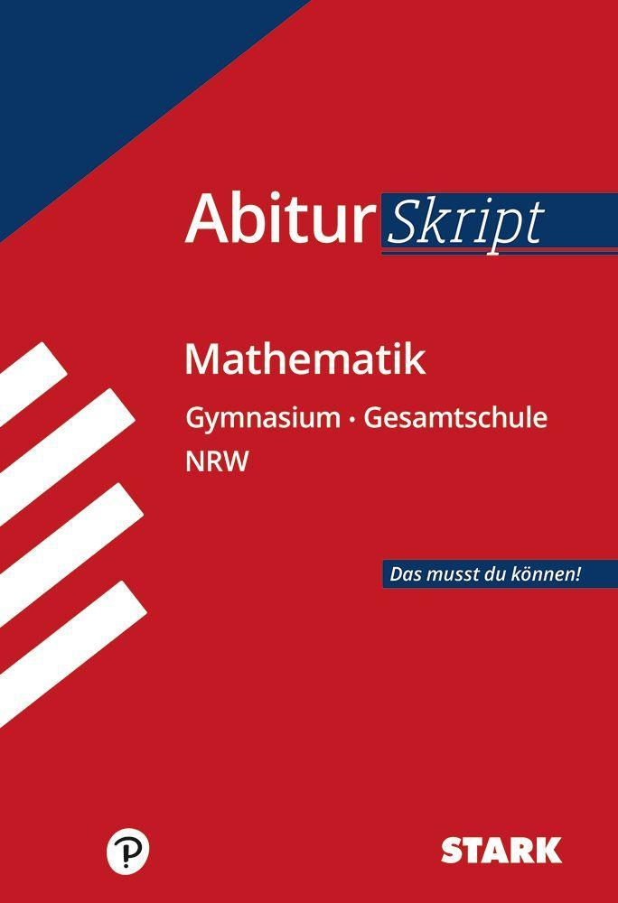 Abiturskript - Mathematik Nordrhein-Westfalen als Buch (kartoniert)