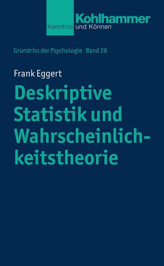 Deskriptive Statistik und Wahrscheinlichkeitstheorie als eBook epub