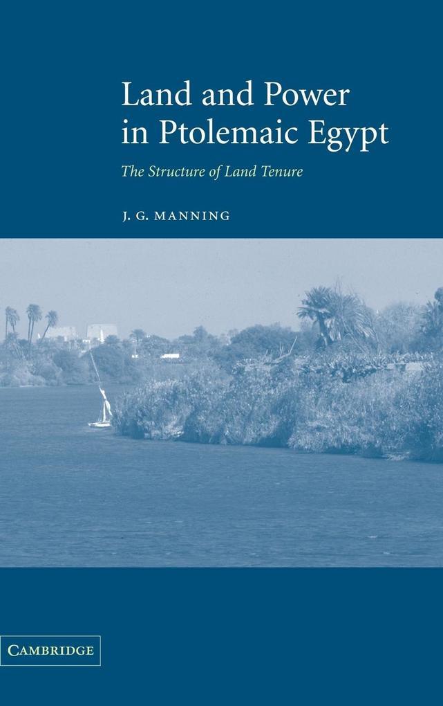 Land and Power in Ptolemaic Egypt als Buch (gebunden)