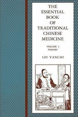 The Essential Book of Traditional Chinese Medicine als Taschenbuch