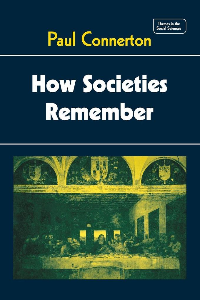 How Societies Remember als Buch (kartoniert)