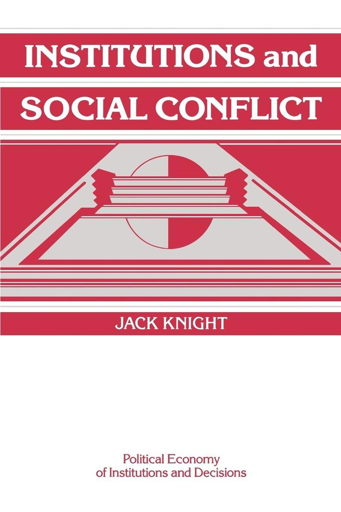 Institutions and Social Conflict als Buch (kartoniert)