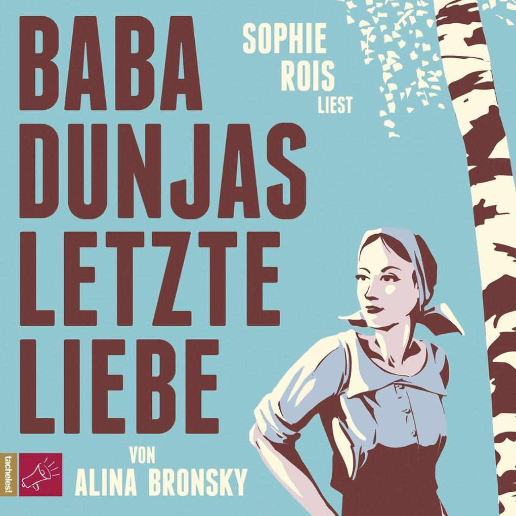 Baba Dunjas letzte Liebe als Hörbuch CD