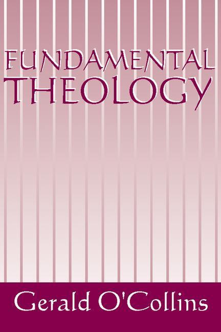 Fundamental Theology als Taschenbuch