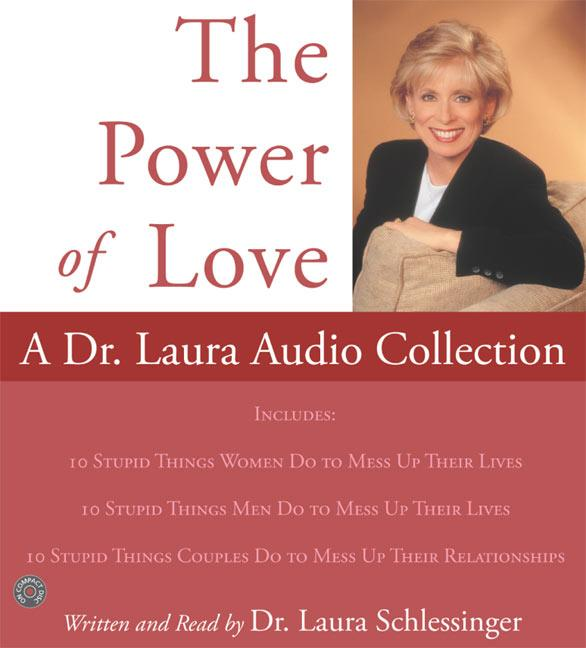 Power of Love, The: A Dr. Laura Audio Collection CD als Hörbuch CD
