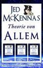 Jed McKennas Theorie von Allem: Die Erleuchtete Perspektive