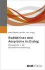 Bedürfnisse und Ansprüche im Dialog