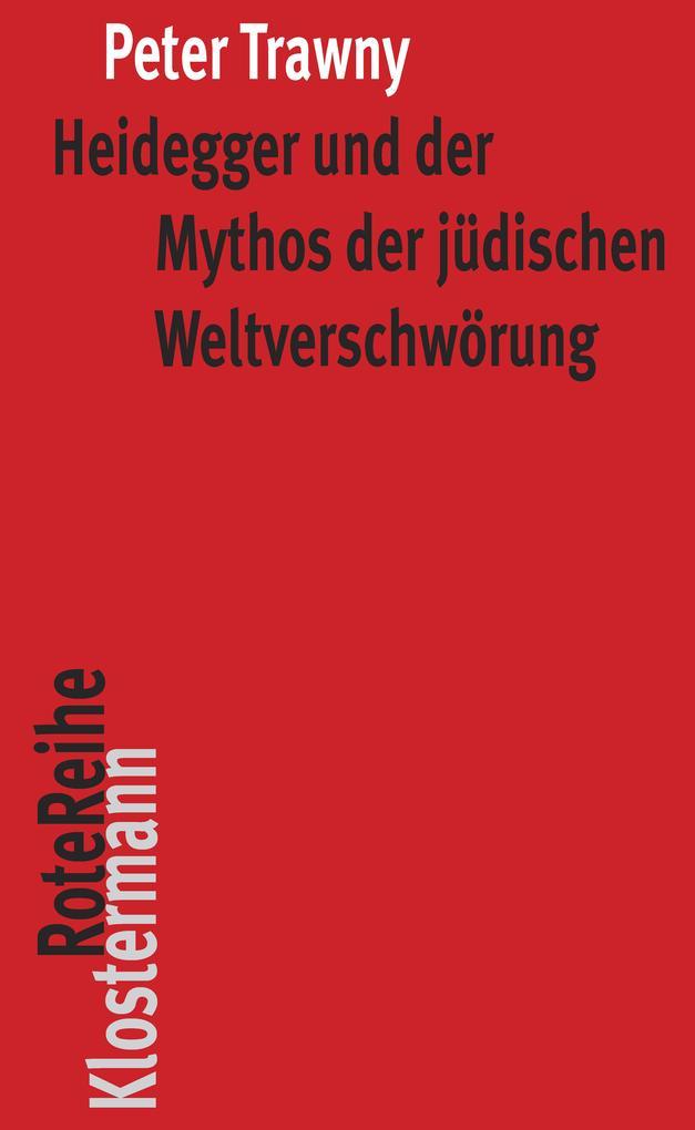 Heidegger und der Mythos der jüdischen Weltverschwörung als eBook epub