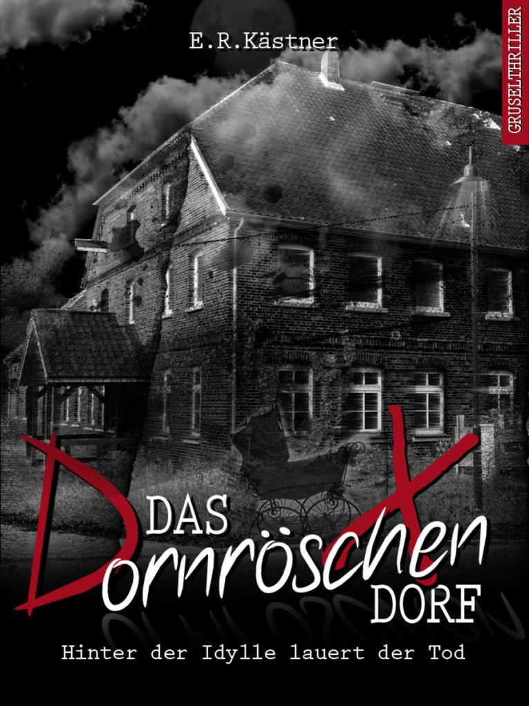 Das Dornröschen-Dorf als eBook epub