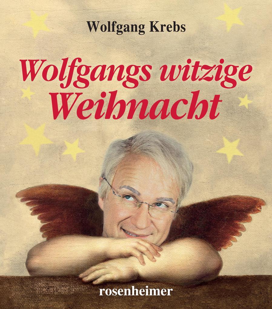 Wolfgangs witzige Weihnacht als eBook epub