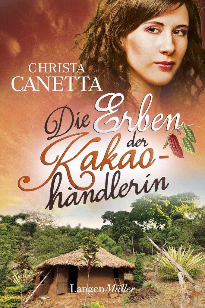 Die Erben der Kakaohändlerin als eBook epub