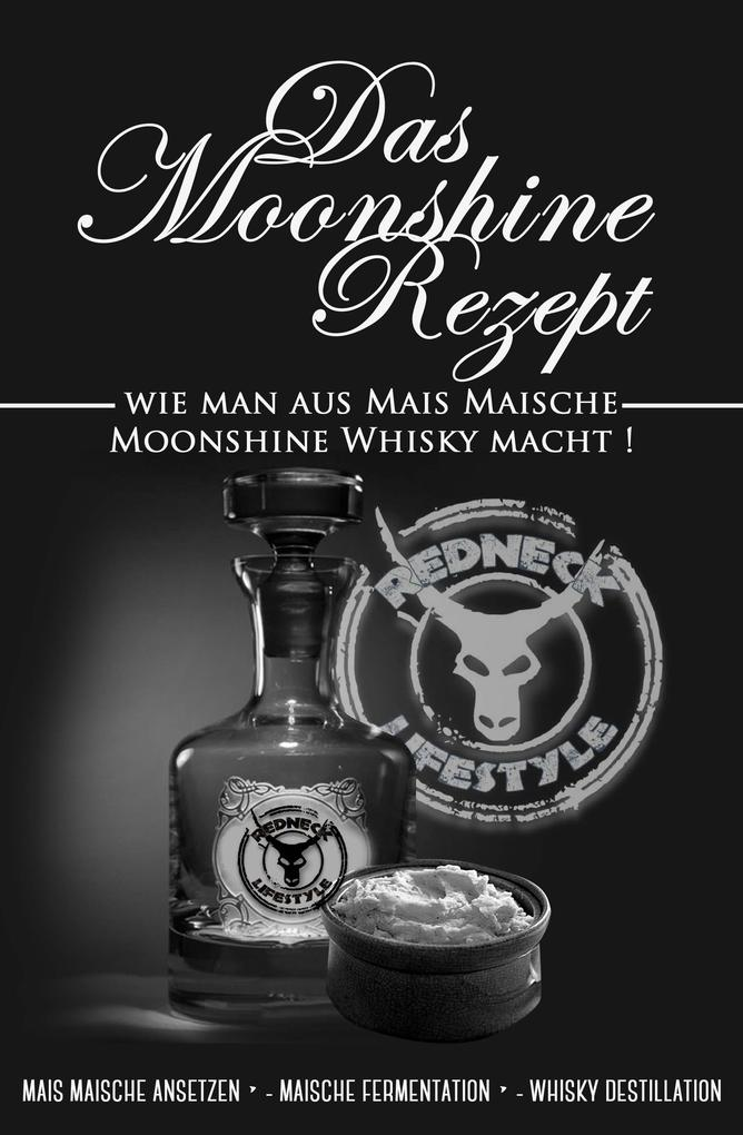 Das Moonshine Rezept als eBook epub