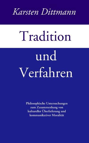 Tradition und Verfahren als Buch (kartoniert)