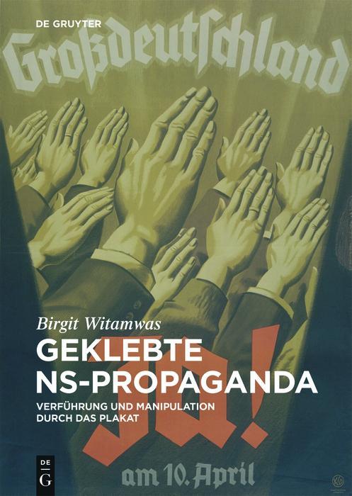 Geklebte NS-Propaganda als eBook epub