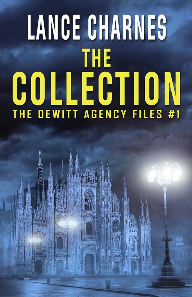 The Collection (The DeWitt Agency Files, #1) als eBook epub