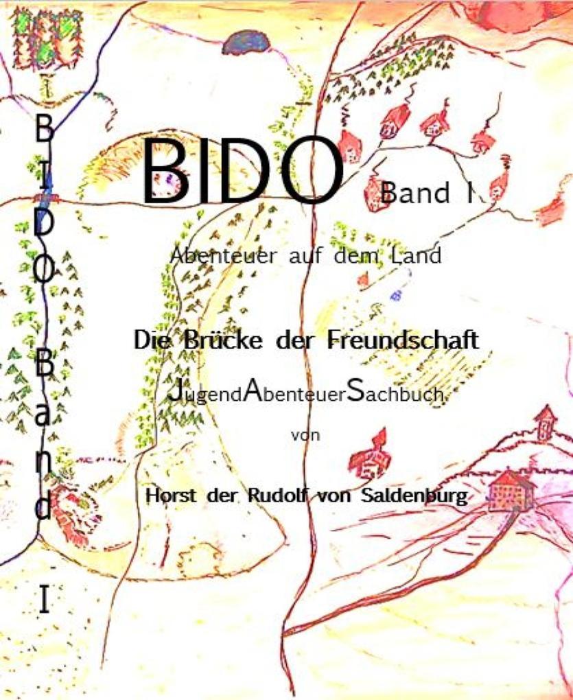 BIDO Band I - Abenteuer auf dem Land als eBook epub