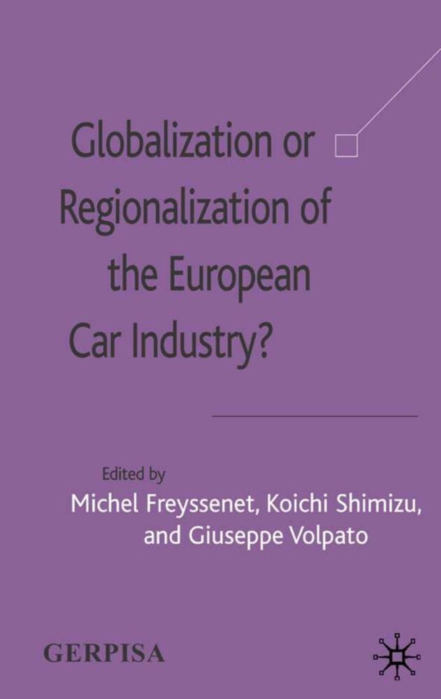 Globalization or Regionalization of the European Car Industry? als Buch (gebunden)