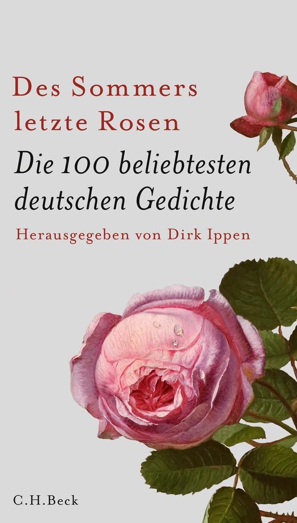Des Sommers letzte Rosen als Buch (gebunden)