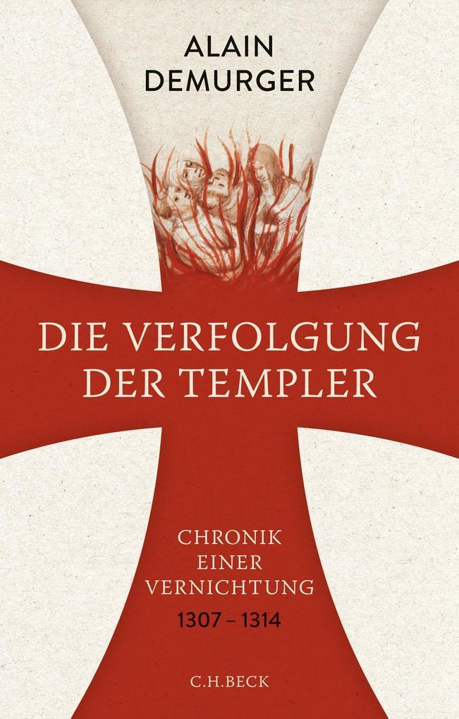 Die Verfolgung der Templer als Buch (gebunden)