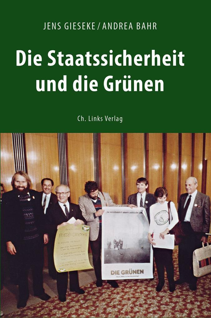 Die Staatssicherheit und die Grünen als eBook epub